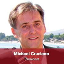 Michael Cruciano - President